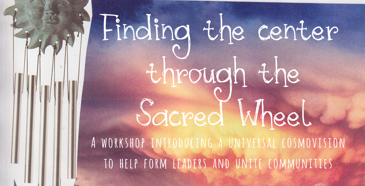 Finding Center Through the Sacred Wheel Workshop